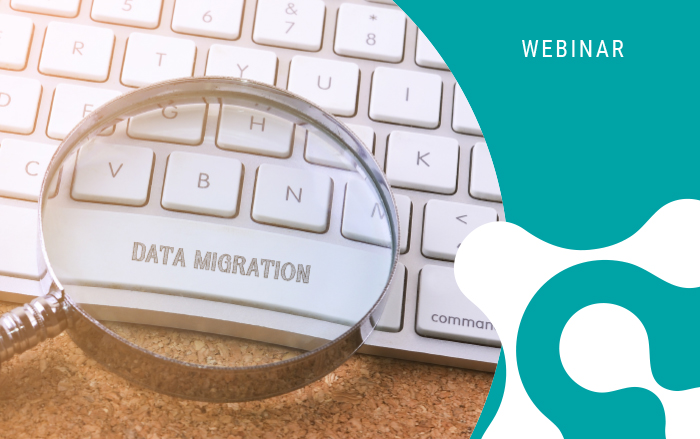 Webinar: How to Perform a Successful Data Migration in Life Sciences