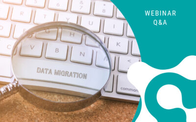 Webinar Q&A: How to Perform a Successful Data Migration in Life Sciences